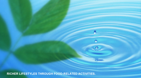 RICHER LIFESTYLES THROUGH FOOD-RELATED ACTIVITIES.